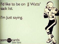 JJ Watt ❤oh good lord yes