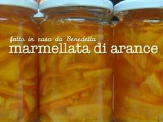 MARMELLATA DI ARANCE FATTA IN CASA DA BENEDETTA