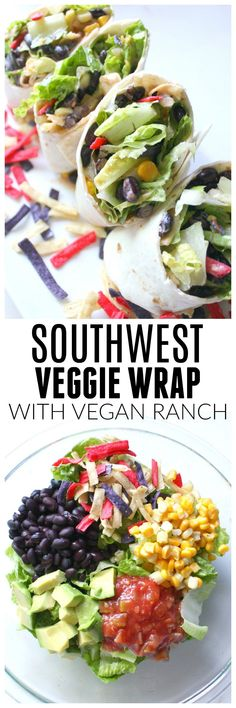 Keep things cool and easy with this Southwest Veggie Wraps with Vegan Ranch. A super simple lunch or dinner packed full of veggies and lots of flavor! Yummy Recipes, Veggie Recipes, Whole Food Recipes, Vegetarian Recipes, Cooking Recipes, Healthy Recipes, Vegetarian Cooking, Vegetarian Sandwiches, Going Vegetarian