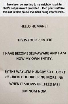 Printer Has Become Self-Aware