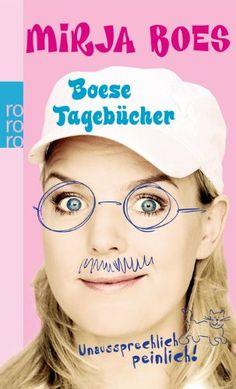 Boese Tagebücher: Unaussprechlich peinlich! von Mirja Boes http://www.amazon.de/dp/3499249219/ref=cm_sw_r_pi_dp_flbhub1KD1X36