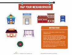Preschool Mapping and Directions Community & Cultures Worksheets: Map Your Neighborhood