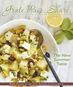 A magazine about cooking and entertaining with Wisconsin Cheese.