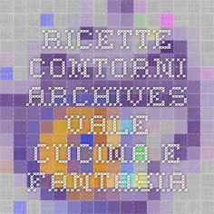 Ricette contorni Archives - Vale Cucina e Fantasia