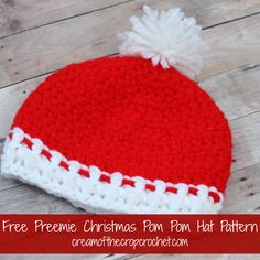 Cream Of The Crop Crochet ~ Preemie/Newborn Christmas Pom Pom Hats {Free Crochet Pattern}