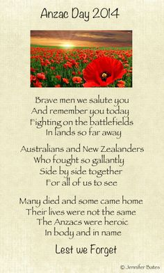 Remembering our soldiers on Anzac Day 2014 - Australia and New Zealand - Poem by Jennifer Bates. Anzac Day Quotes, Anzac Day Australia, Cursive Letters Fancy, Soldier Poem, Canada Day Crafts, Australia Crafts, Armistice Day, Special Words, Work Activities