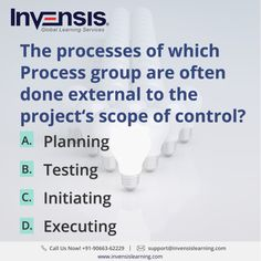 The processes of which Process group are often done external to the project's scope of control? Looking to build your CAPM knowledge? Please visit www.invensislearning.com for more information on our upcoming CAPM courses in Copenhagen and around the world. Get 10% discount on an upcoming training program within 3 months of attending our course. #CAPMExam #CAPM #CAPMTraining #CAPMQuestion #CAPMCertification #CAPMCopenhagen #CAPMDenmark