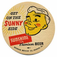 Sunshine Premium Beer. Sunshine Brewing Co., Reading, PA.