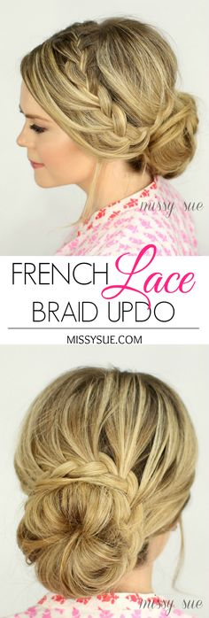French Lace Braid Updo | MissySue.com... really fun combination of techniques to play with in this one!