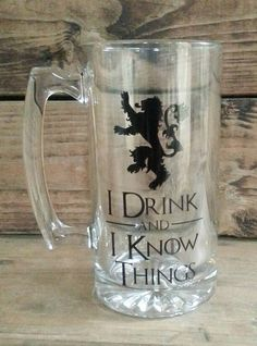Game of Thrones beer mug I Drink and I Know by idesigngiftstudio