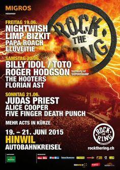 ROCK THE RING (19. - 21.06.2015) /// Roger Hodgson, Billy Idol, Nightwish, Papa Roach, Limp Bizkit, Alice Cooper uvm /// Tickets: http://www.rockthering.ch/tickets-bestellen.html