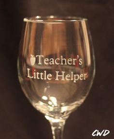 teacher humor, teacher gift, wine glass, custom