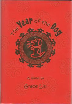 The year of the Dog -Grace Lin