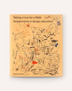 Taking a Line for a Walk: Assignments in Design Education – Draw Down