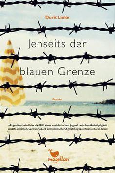 Dorit Linke: Jenseits der blauen Grenze Hardcoverausgabe Magellan Verlag (2014)