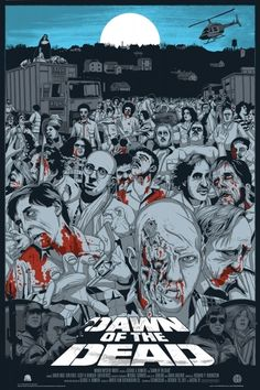 Dawn Of The Dead | Community Post: 18 Reimagined Movie Posters That Are Cooler Than The Originals