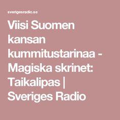 Viisi Suomen kansan kummitustarinaa - Magiska skrinet: Taikalipas | Sveriges Radio Finland, Teaching, Halloween, Historia, Education, Spooky Halloween, Onderwijs, Learning, Tutorials