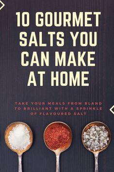 10 Best Flavoured Sea Salts You Can Make At Home - Digital Hygge Herb Salt Recipe, No Salt Recipes, Honey Recipes, Flavoured Salt, Gourmet Salt, Recipe Mix, Spice Mixes, Canning Recipes, Sea Salt