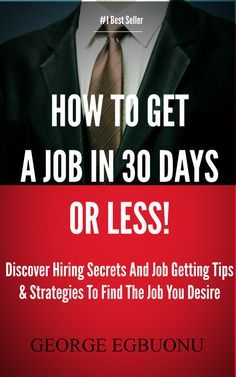 How To Get A Job In 30 Days Or Less, helps you discover insider hiring secrets on applying and interviewing for any job in any industry regardless of your qualifications, education or experience.