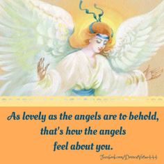 All of Heaven loves and respects you. They pray that you love and respect yourself, too.