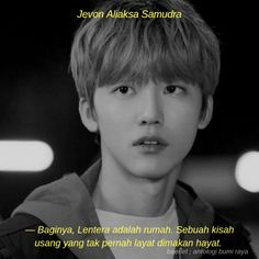 Read ANTOLOGI BUMI RAYA from the story semenjana. K Quotes, Tumblr Quotes, Text Quotes, Mood Quotes, Korean Drama Quotes, Wattpad Quotes, Life Is Beautiful Quotes, Nct Dream Jaemin, Aesthetic Words