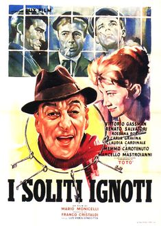 Day 3 - A movie I watch to cheer myself up: I soliti ignoti