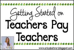 How to Get Started on Teachers Pay Teachers | Erica's Ed-Ventures