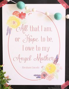 """""""Angel Mother"""" Abraham Lincoln Quote Printable"""