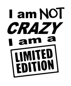 I am NOT Crazy SVG File Badass Quotes, Funny Quotes, Life Quotes, Qoutes, Funny Memes, Silhouette Cameo Projects, Silhouette Design, Free Silhouette Files, Silhouette Machine