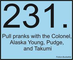 Looking for Alaska Fiction Bucketlist Idea Fromalaskaherondale