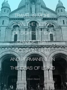 First of my travel quotes posters. Photography and design by me, quotes by people far more insightful than I.
