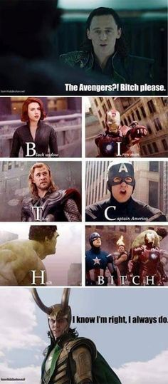 Avengers. Bitch Please.