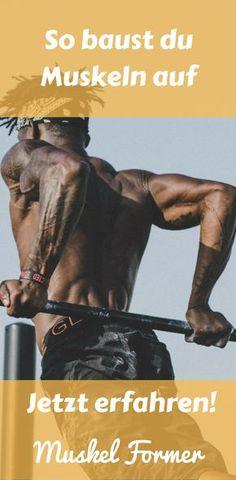 Erfahre die besten Tipps um Muskeln aufzubauen!