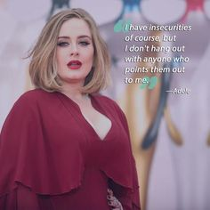 We could all learn a few things from Adele.