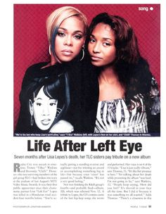 In memory of Left Eye (T-boz and Chilli)