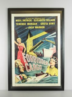 """Ca. 1954 An original vintage movie poster for the film """"Forbidden Cargo"""" a movie about an agent who attempts to halt a drug smuggling operation under the guise of a bird watcher."""