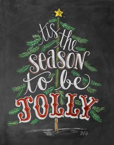 Lily & Val – Tis the Season To Be Jolly Print - Christmas Chalkboard Art - Holiday Decor - Christmas Tree Art Merry Little Christmas, Noel Christmas, Christmas Quotes, Christmas Signs, All Things Christmas, Xmas, Rustic Christmas, Tartan Christmas, Elegant Christmas