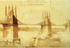 A dream project of Sultan Abdülhamid II - A bridge over Bosphorus. Sultan II. Abdülhamid Han'ın hayali: Minareli Boğaz Köprüsü. via Derin Tarih