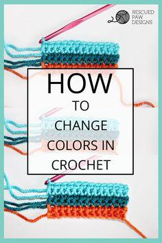 Aprende a cambiar los colores en ganchillo de los diseños de la pata rescatados.  Haga clic para leer o Pin y Guardar para más tarde!