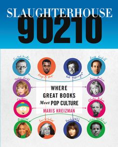Slaughterhouse 90210 hits shelves today. To learn more, click here. | This Book Is For Everyone Who Loves TV As Much As Literature