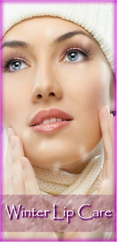 How to Get Attractive Lips??? During the winter lips are the most exposed and most vulnerable part of your face. How to prevent lips cracking and keep them healthy?
