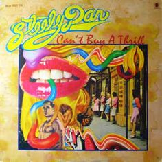 Steely Dan - Can't Buy A Thrill at Discogs