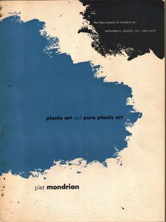 Book cover: Paul Rand, 1 9 3 7. Book: Plastic art and pure plastic art by Piet Mondrian.