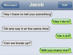 This happened to me and we'll I would never say will u marry me to ur boyfriend
