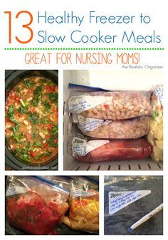 13 Healthy Freezer to Slow Cooker Meals {Great for New Moms!} - 13 easy freezer dump meals, healthy, and great for new and nursing mothers | the Realistic Organizer