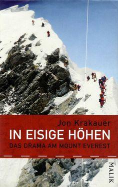 IN EISIGE HÖHEN Das Drama am Mount Everest von Jon Krakauer