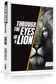 Yearbook Cover, Yearbook Design, Yearbook Theme, Yearbook Cover Design, Edgewood High School, Through The Eyes of a Lion, Lion, Big Cat, Jungle, Gold, Goldeneye, Eye, Slash, Border, Box, Black & White, B&W, Monochrome