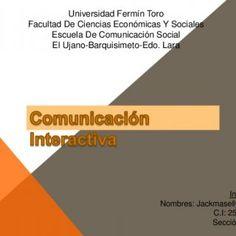 Universidad Fermín ToroFacultad De Ciencias Económicas Y SocialesEscuela De Comunicación SocialEl Ujano-Barquisimeto-Edo. LaraIntegrante:Nombres: Jackmasell. http://slidehot.com/resources/comunicacion-digital.52812/