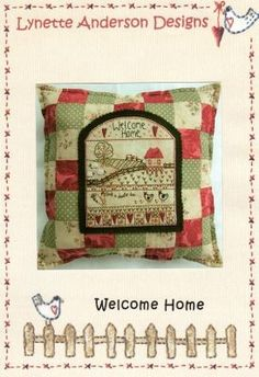 Welcome Home Pillow from Lynette Anderson Designs