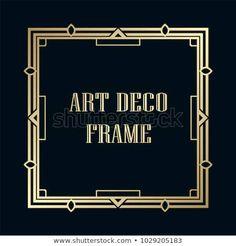 Vintage retro golden frame in Art Deco style. Template for design Art Deco Fashion, Framed Art, Retro Vintage, Templates, Frames, Illustrations, Patterns, Design, Style